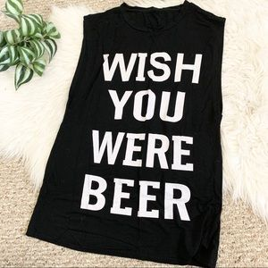 Wish You Were Beer Graphic Muscle Tank